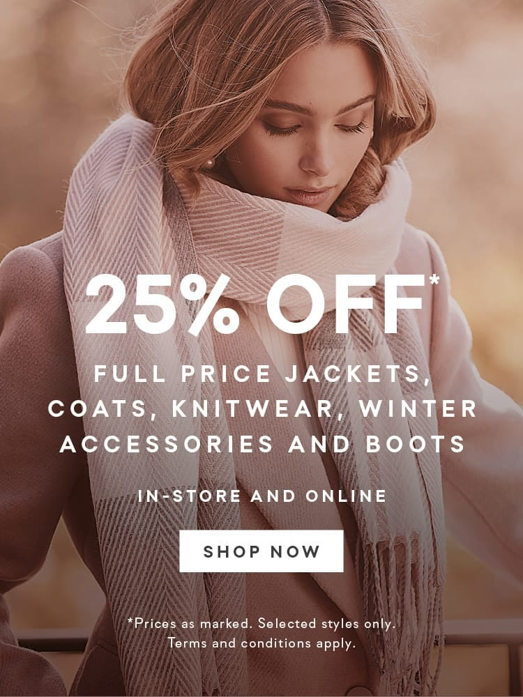 25% Off Jackets and Knitwear