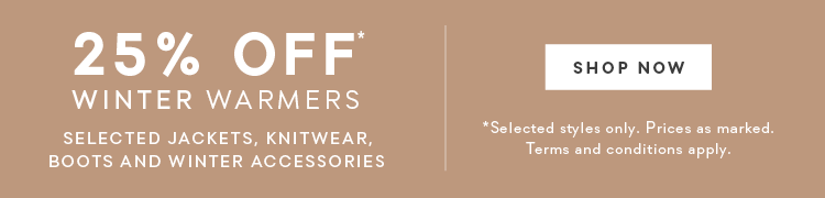 25% Off  Winter Warmers