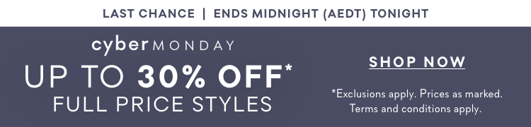 Cyber Monday - Shop up to 30% off